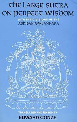 Conze  Edward - The Large Sutra on Perfect Wisdom with the Divisions of the