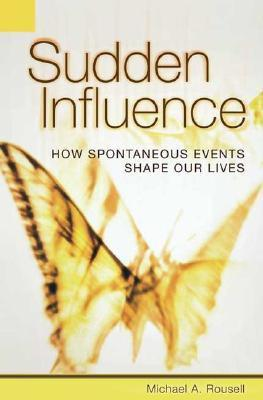 Sudden-Influence-How-Spontaneous-Events-Shape-Our-Lives