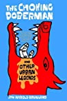 The Choking Doberman: And Other Urban Legends