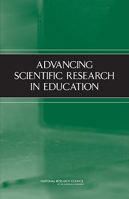 Advancing Scientific Research in Education