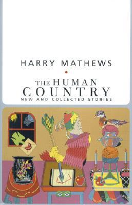 The Human Country: New and Collected Stories