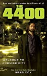 Welcome to Promise City (The 4400, #3)