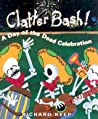 Clatter Bash! by Richard Keep