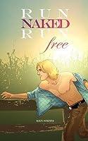 Run Naked, Run Free