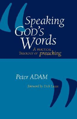 Speaking God's Words by Peter  Adam