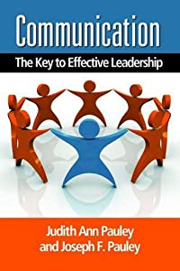Communication: The Key to Effective Leadership
