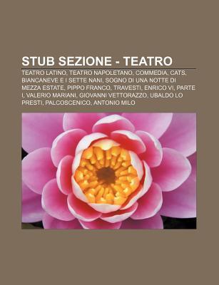 Stub Sezione - Teatro: Teatro Latino, Teatro Napoletano