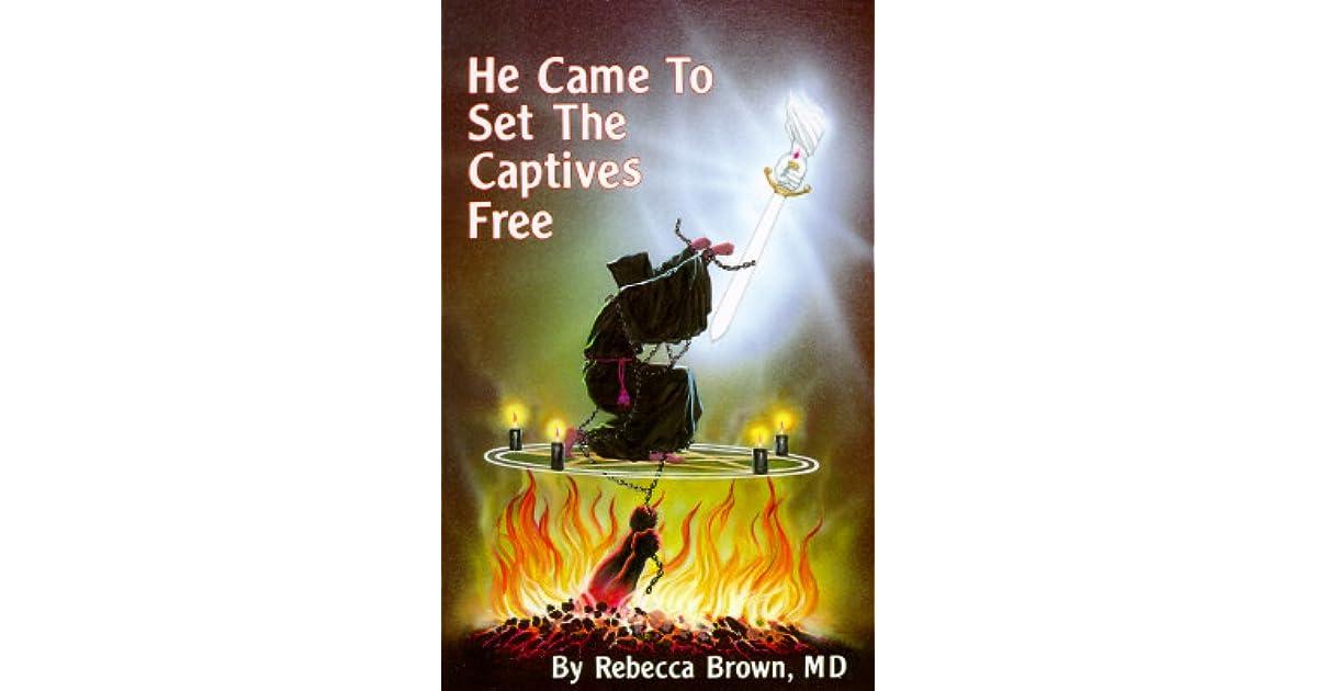 He Came To Set The Captive Pdf