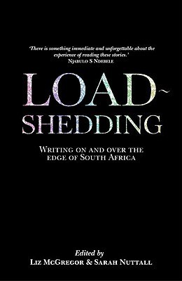 Load Shedding: Writing on and Over the Edge of South Africa