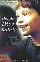 Donde Dios Habita/ Where God Lives