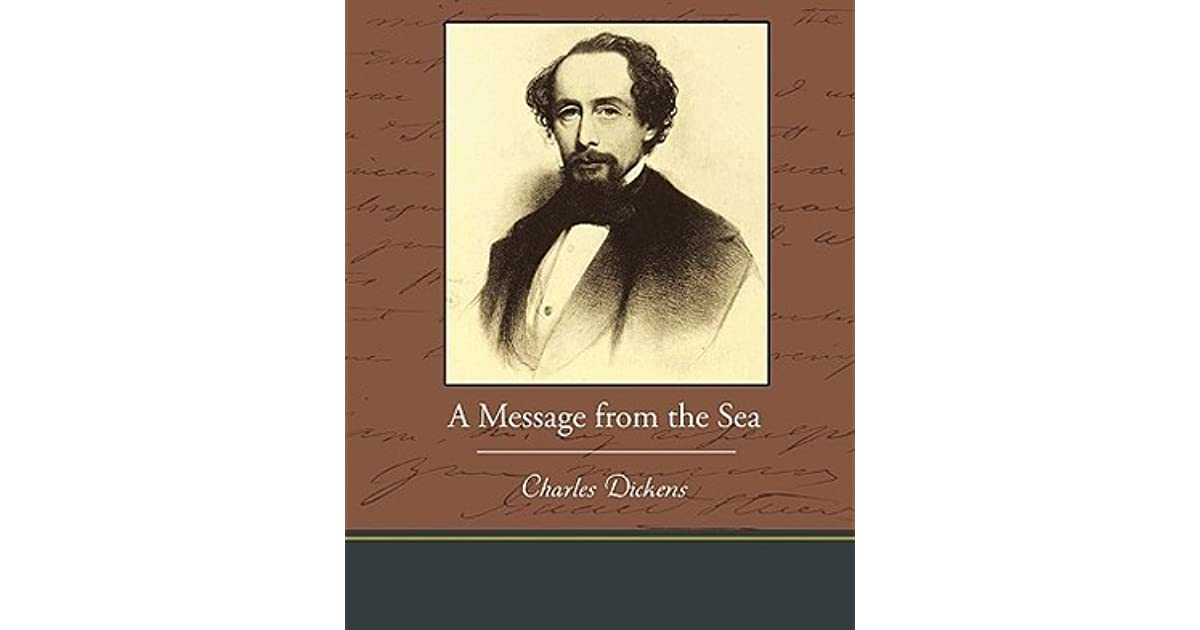 A Message From The Sea By Charles Dickens