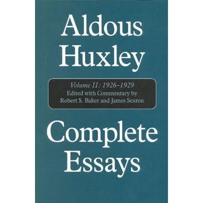 complete essays by aldous huxley