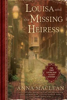 Louisa and the Missing Heiress  by Anna Maclean (3 star review)