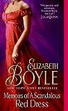 Memoirs of a Scandalous Red Dress (Bachelor Chronicles, #5)