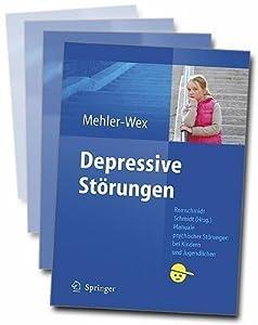 Depressive Störungen (Manuale psychischer Störungen bei Kindern und Jugendlichen)