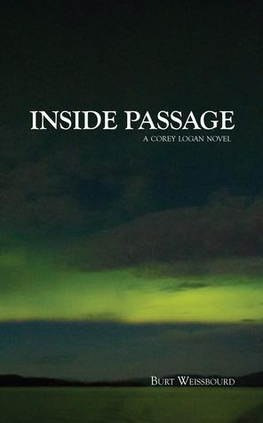 Inside Passage (Corey Logan Trilogy, #1)