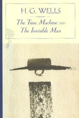 The Time Machine/The Invisible Man