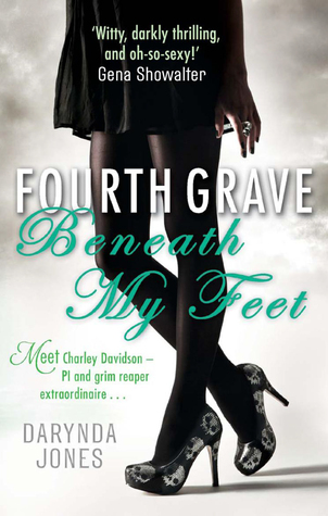 Fourth Grave Beneath My Feet (Charley Davidson, #4)