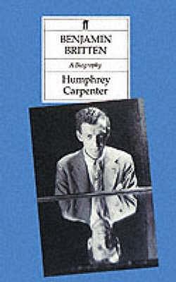 Benjamin Britten: A Biography