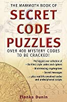 The Mammoth Book Of Secret Code Puzzles