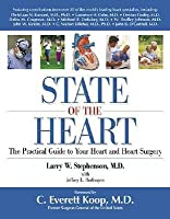 State of the Heart: The Practical Guide to Your Heart and Heart Surgery