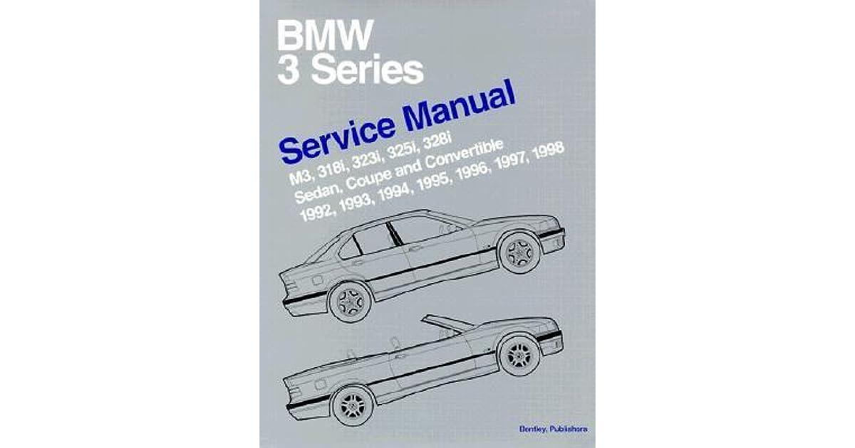 BMW 3-SERIES BOOK YOU YOURS DREDGE GUIDE MANUAL 325 318 E30 E36 ...
