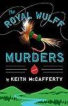 The Royal Wulff Murders (Sean Stranahan, #1)