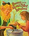 Shannon and The World's Tallest Leprechaun by Sean Callahan
