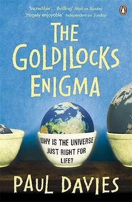 The Goldilocks Enigma by Paul Davies