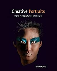 Creative Portraits: Digital Photography Tips & Techniques