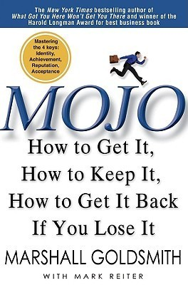 Mojo-How-to-Get-It-How-to-Keep-It-How-to-Get-It-Back-if-You-Lose-It