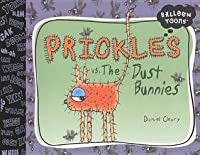 Prickles vs. the Dust Bunnies