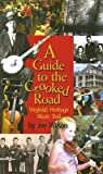 A Guide to the Crooked Road by Joe Wilson