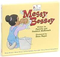 Messy Bessey (A Rookie Reader)