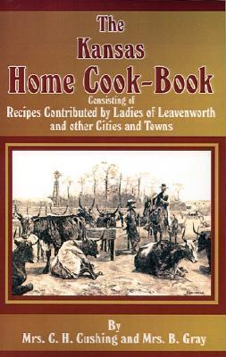 The Kansas Home Cookbook