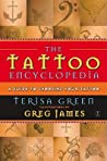 The Tattoo Encyclopedia: A Guide to Choosing Your Tattoo