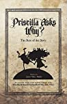 Priscilla Asks Why?: The Rest of the Story