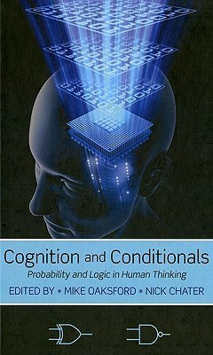 Cognition-and-Conditionals-Probability-and-Logic-in-Human-Thinking