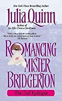 Romancing Mister Bridgerton: The 2nd Epilogue