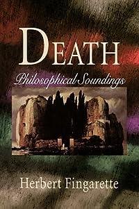 Death: Philosophical Soundings