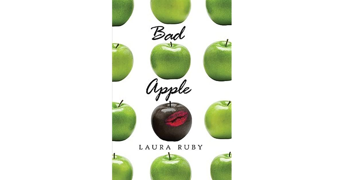 Bad Apple By Laura Ruby border=