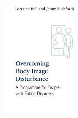 Book cover Overcoming-Body-Image-Disturbance-for-People-with-Eating-Disorders-A-Manual-for-Therapists-and-Sufferers