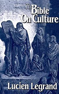 The Bible on Culture: Belonging or Dissenting? (Faith and Culture Series) (Faith and Cultures Series)
