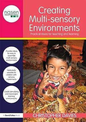 ★ Creating Multi-Sensory Environments  PDF / Epub ✈ Author Christopher Davies – Submitalink.info
