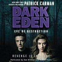 Eve of Destruction (Dark Eden, #2)