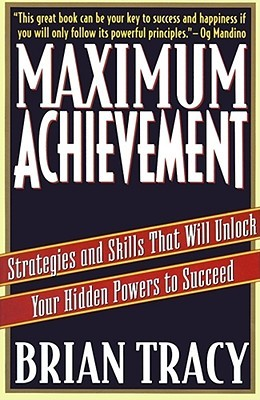 Maximum Achievement: Strategies and Skills that Will Unlock Your Hidden Powers to Succeed  pdf