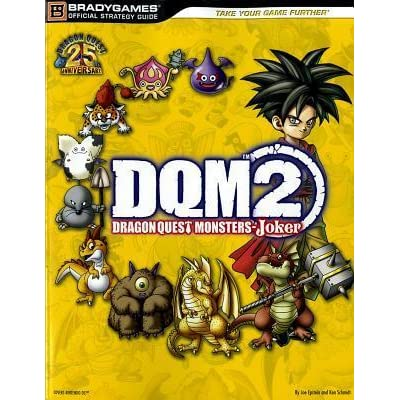 Dragon Quest Monsters: Joker 2 - Official Strategy Guide by Joe Epstein