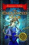 The Enchanted Door (The Chronicles of Fantasy Kingdom, #2)