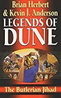 The Butlerian Jihad (Legends of Dune 1)
