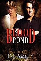 Blood Pond